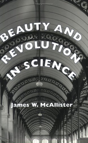 James McAllister - Beauty and Revolution in Science