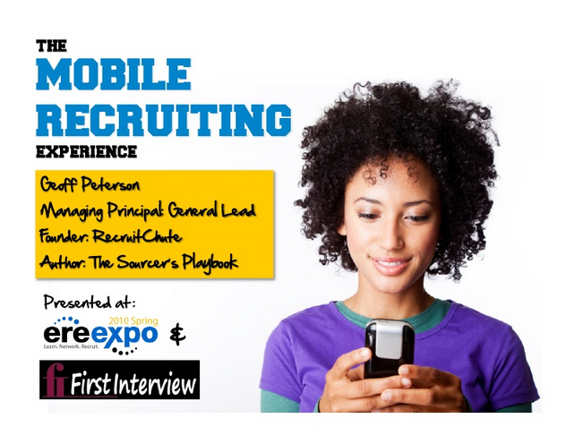 The Mobile Recruiting Experience View on Slideshare
