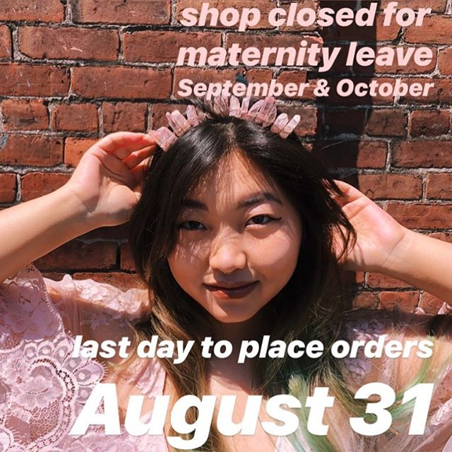 In case you missed it! Last day to place orders before I take my maternity leave will be August 31! We will reopen in November! 💕💕💕