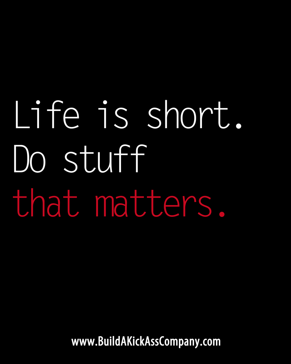 Life Is Short.jpg