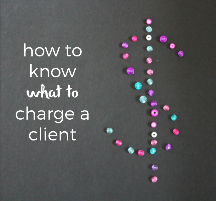 how to charge a client_how to know what to charge a client-how to create a proposal