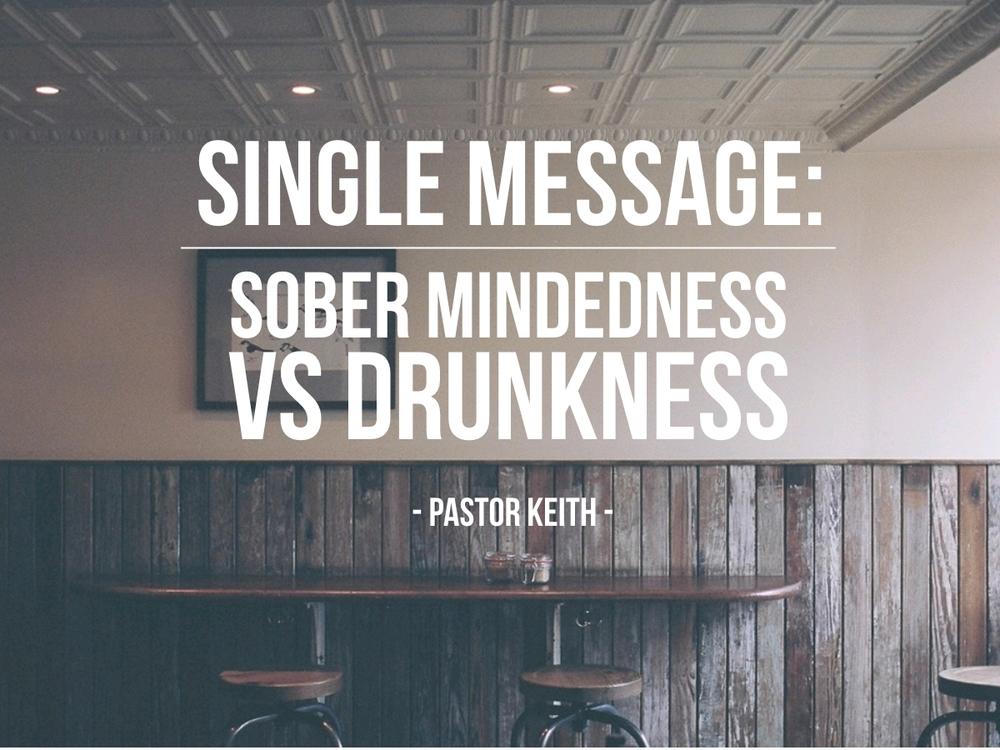 Sober Mindedness vs Drunkeness.jpg