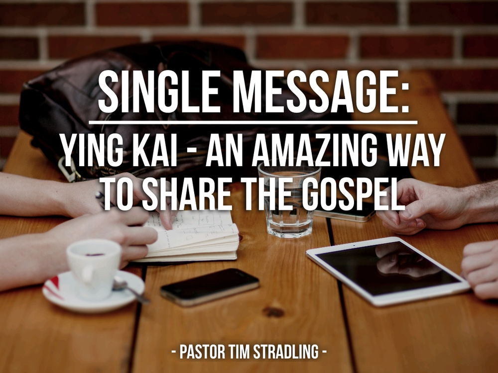Ying Kai - An Amazing Way to Share the Gospel.jpg