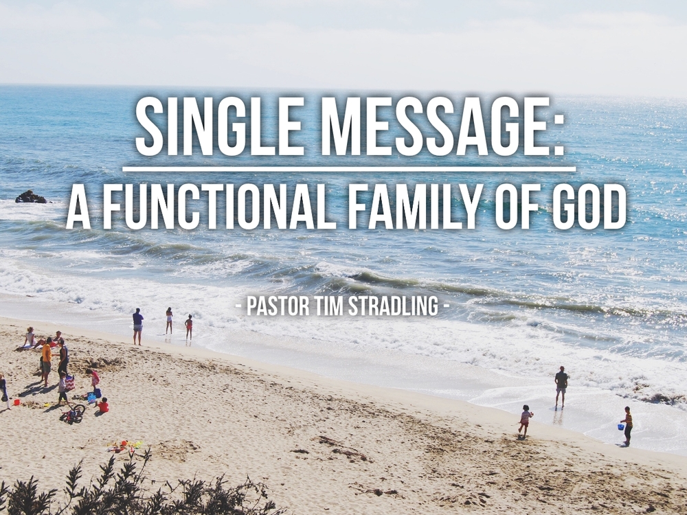 A Functional Family of God AWC Sermon