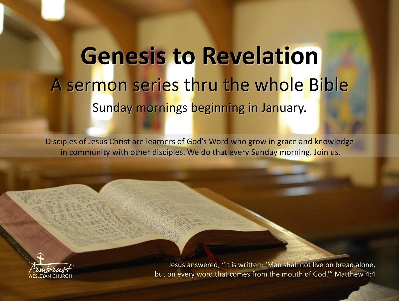 Genesis to Revelation - a sermon series thru the whole Bible