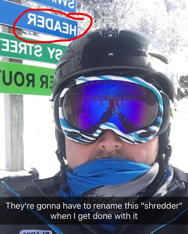 "PSA to anyone looking for ""Header"" on #Ramshead at #killington this week. Also, id like to be referred to as #shredder from now on, even if it is a #TMNT villain. #snow #mtkillington #ski #skiing #vermont #skivermont #beast365"