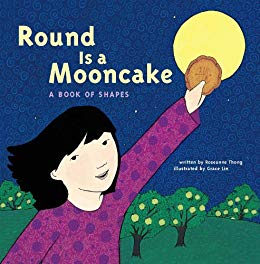 Round Is a Mooncake by Roseanne Thong - This rhyming tale follows a little girl as she notices the many shapes to be found in her own neighborhood.