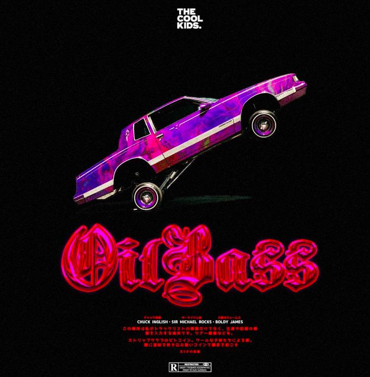 The Cool Kids   OilBass single