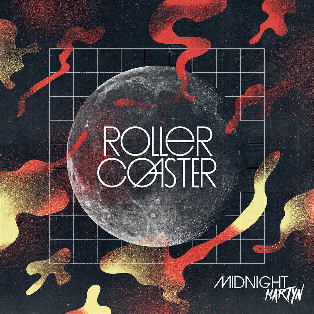 Midnight Martyn   Roller Coaster EP