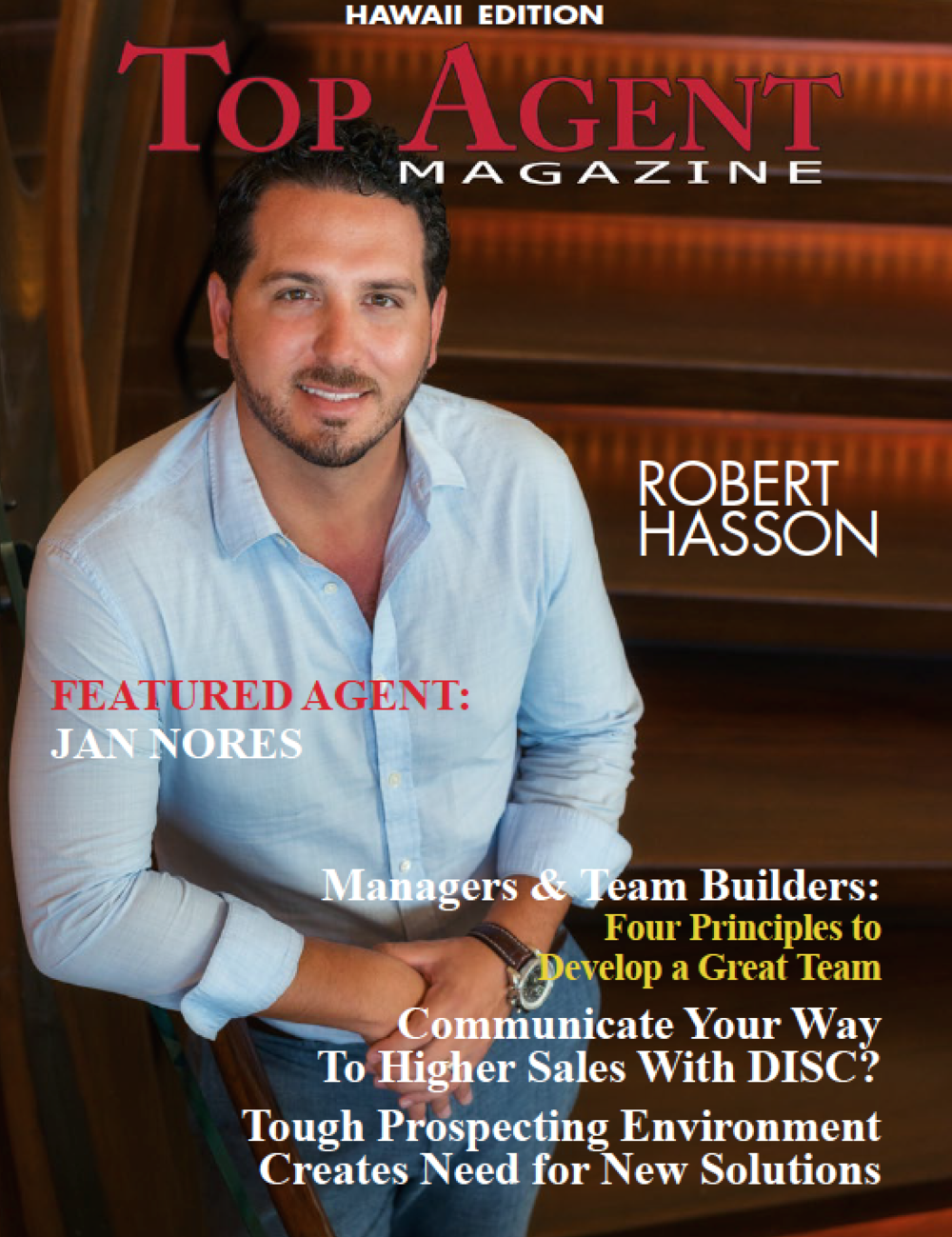 Top Agent Magazine Nationwide U0026 International Edition Features The Best  Real Estate Agents, Brokers And Industry Partners Throughout The World.