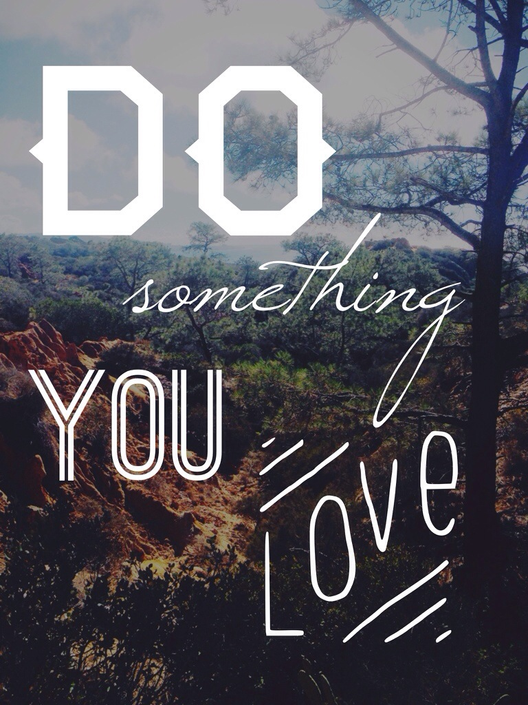Do Something You Love