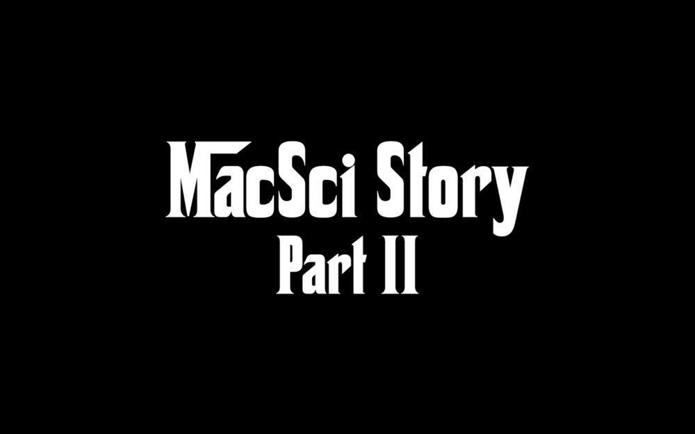 Aaron Daniel Films - MacSci Story Part II