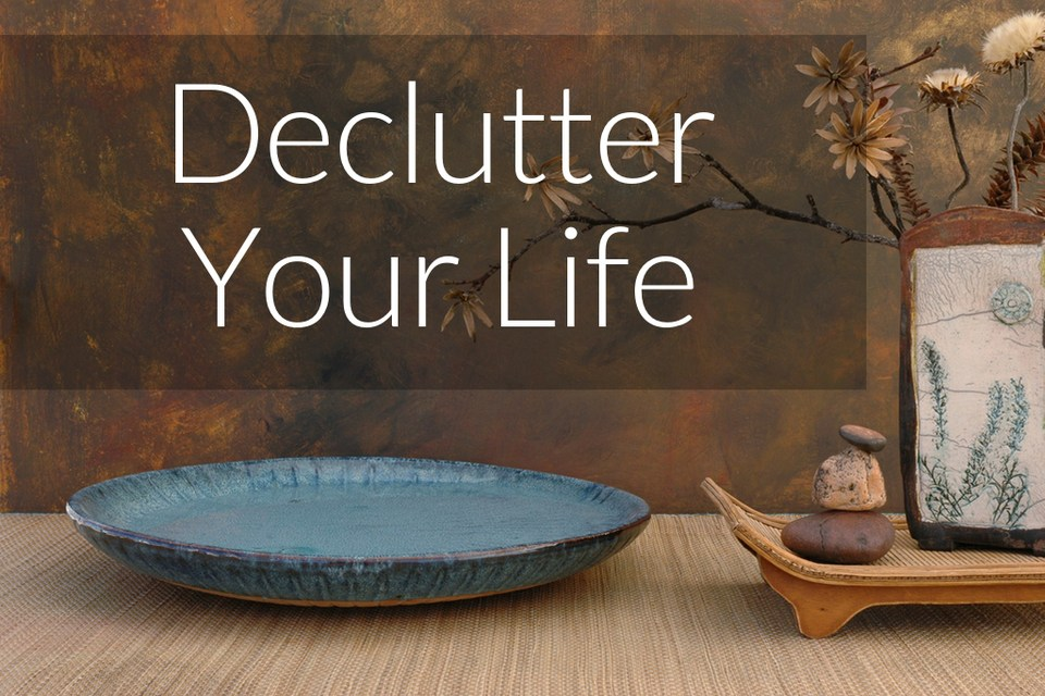 declutter your life quotes quotesgram
