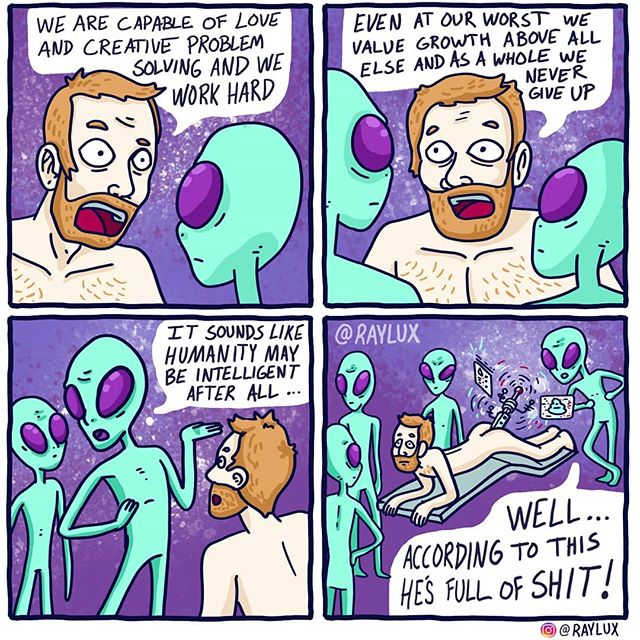 Humanity is Full of Shit . . . . . . . . . . . #raylux #heyraylux #rayluxcomics #comicstrip #comic #comics #draw #drawing #digitaldrawing #instacomics #illustration #design #humor #funny #lol #comedy #hilarious #haha #hahaha #sequential #sequentialart #sequentialarts #scad #scadalumn #mograph #motiondesign #webcomic