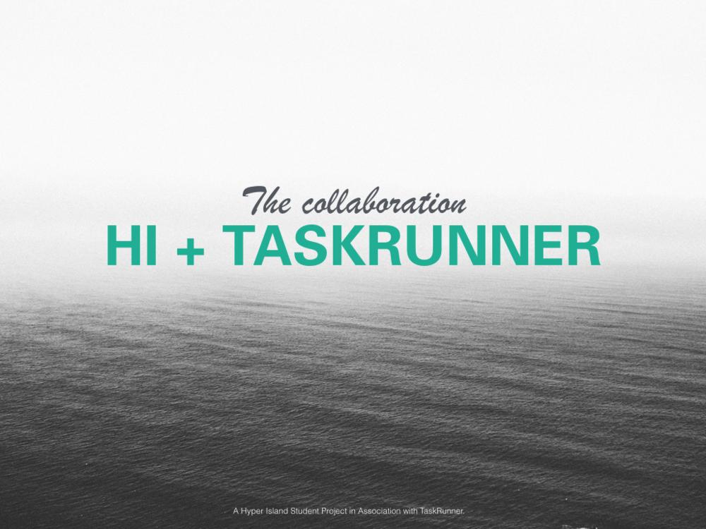 Taskrunner_FINAL_NOTANYMORENOW 2.001.png