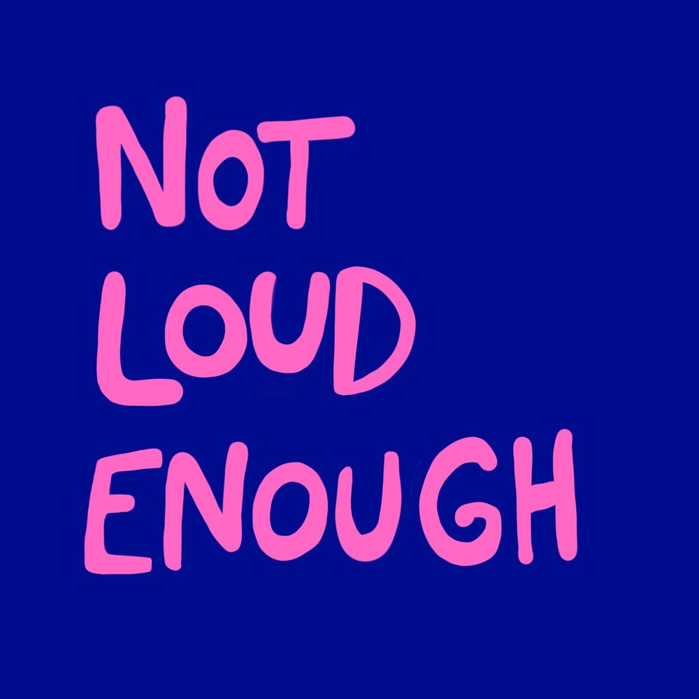 Not Loud Enough Podcast  - Not Loud Enough is a podcast produced and hosted together with writer, literary translator and curator Canan Marasligil, in which we talk about feminism, migration and culture in our daily lives. You can subscribe now on Apple Podcast, Overcast or Soundcloud.