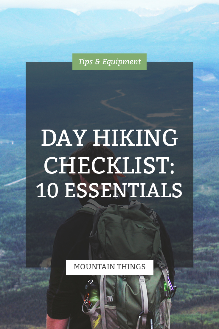 Day Hiking Checklist - 10 Essentials