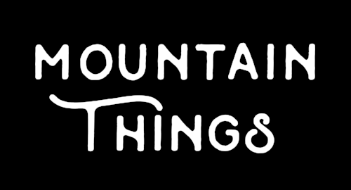Mountain Things