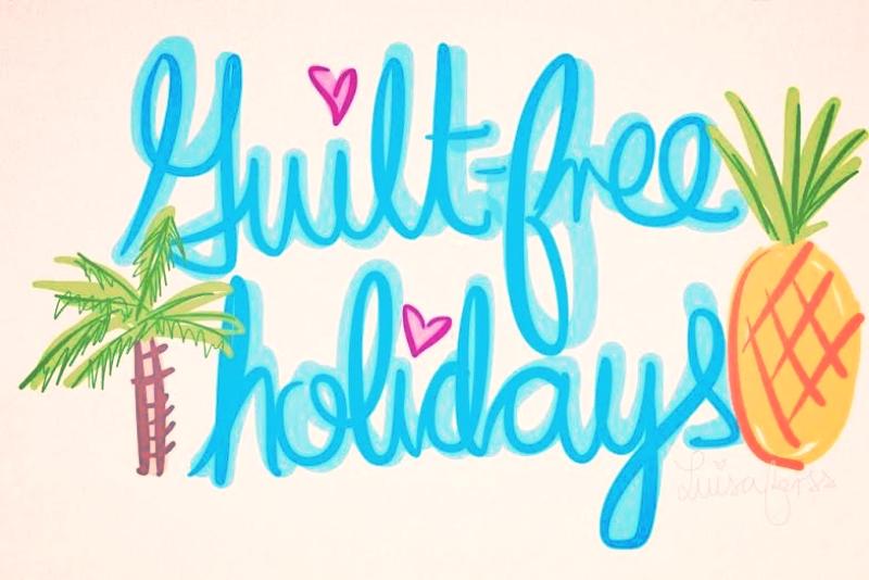 Guilt Free Holidays.jpg