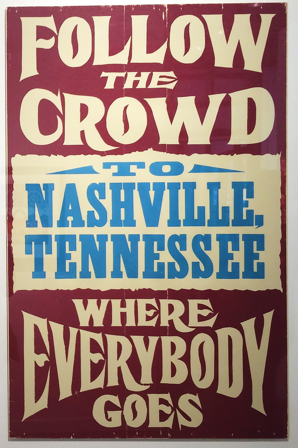Print from the legendary Hatch Show Print Shop