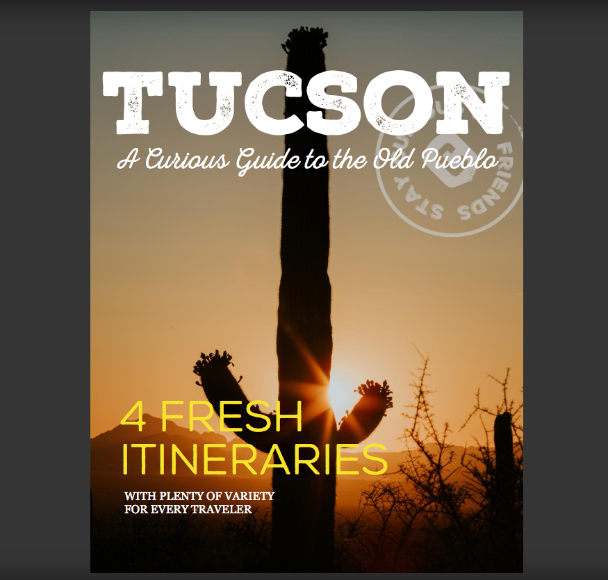 Access Tucson: A Curious Guide to the Old Pueblo