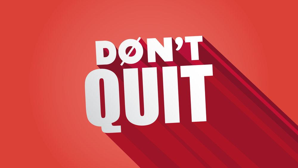 """Don't Quit"" Resources"