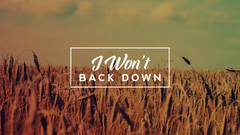 """I won't back down"" Resources"