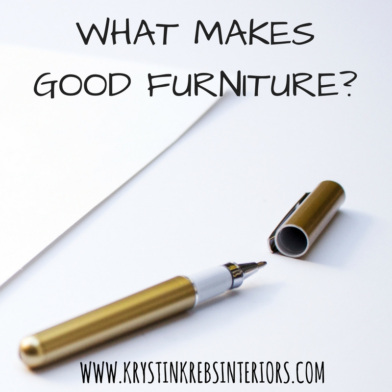 What Makes Good Furniture.jpg