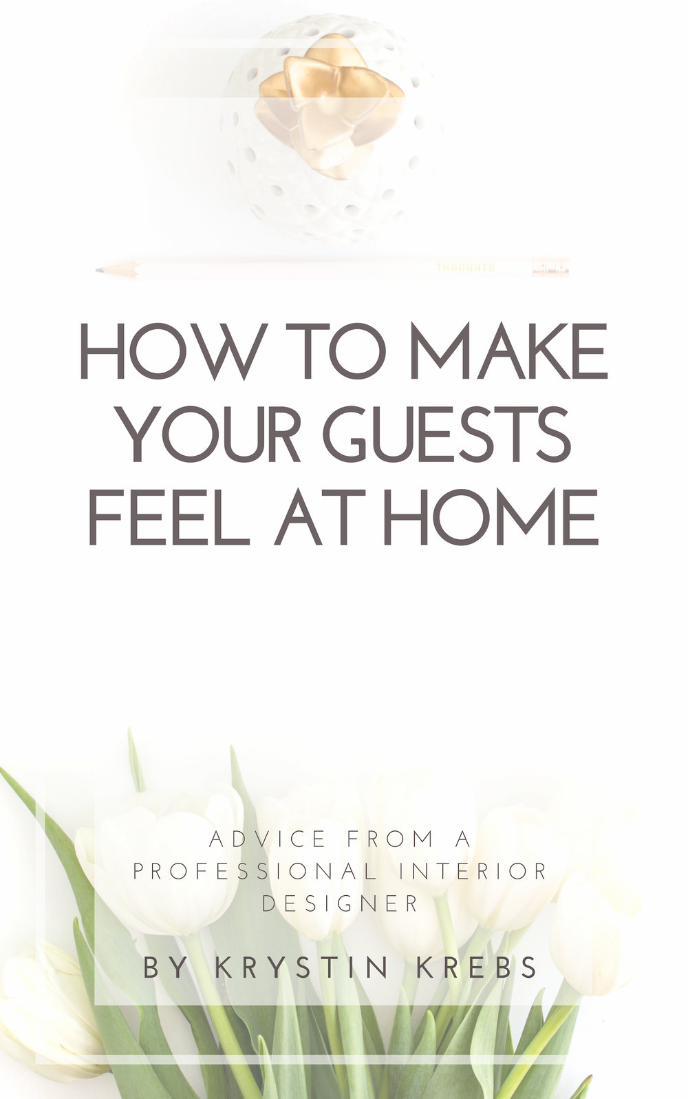 How to make your guests feel at home.jpg