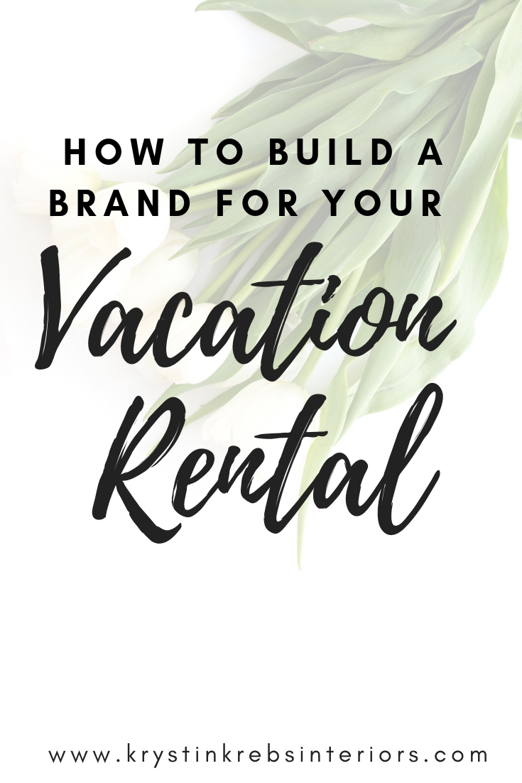 How to build a brand for your vacation rental.jpg