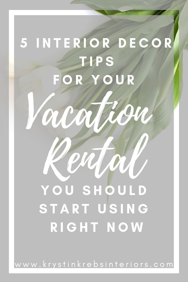 5 interior decor tips for your vacation rental.jpg