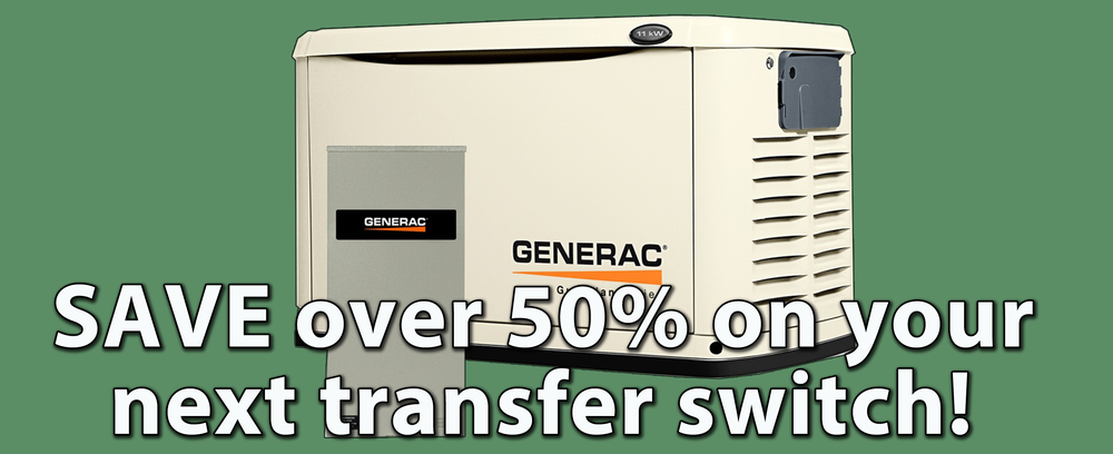 save on transfer switches and wholesale automatic backup generators
