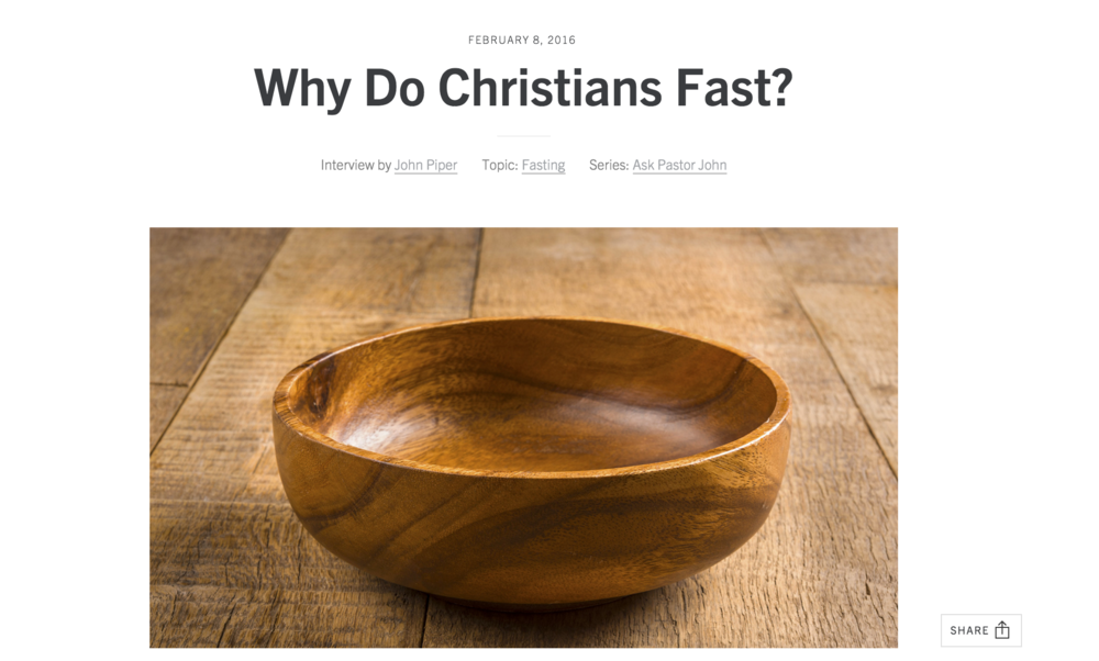 http://www.desiringgod.org/interviews/why-do-christians-fast