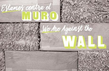 Estamos Contra el Muro | We Are Against the Wall, by Sita Kuratomi Bhaumik©