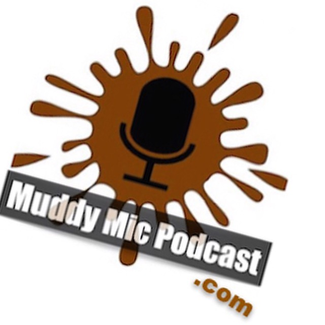 Muddy Microphone Podcast