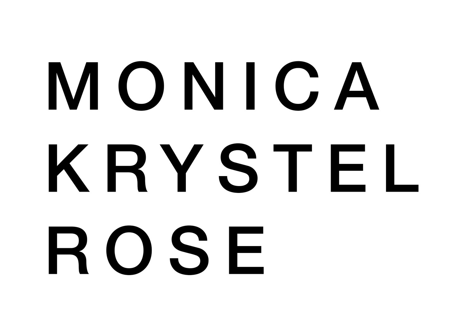MONICA KRYSTEL ROSE