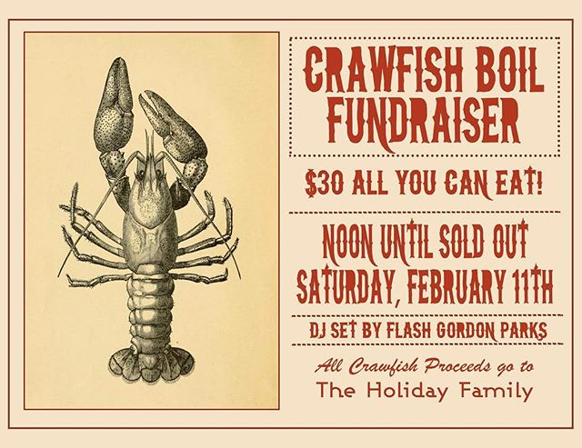 Crawfish Boil this Saturday! DJ set by @flashgparks ! All Crawfish proceeds will go to the Holiday Family who recently lost their home to a fire. Come hang with us and support!