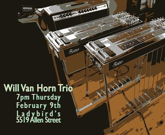 Will Van Horn Trio tonight! Starts at 7pm!