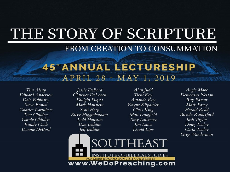 Please Share - Download the 2019 lectureship flyer and pass it along to congregations and fellow Christians.