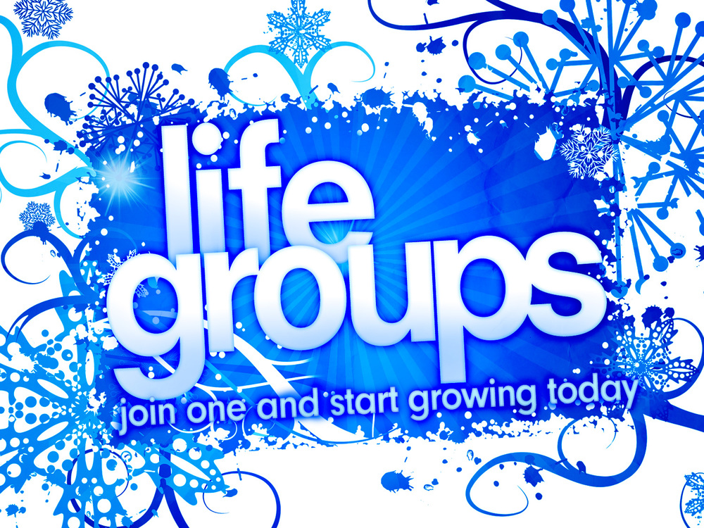 Join a Life Group Contact the office