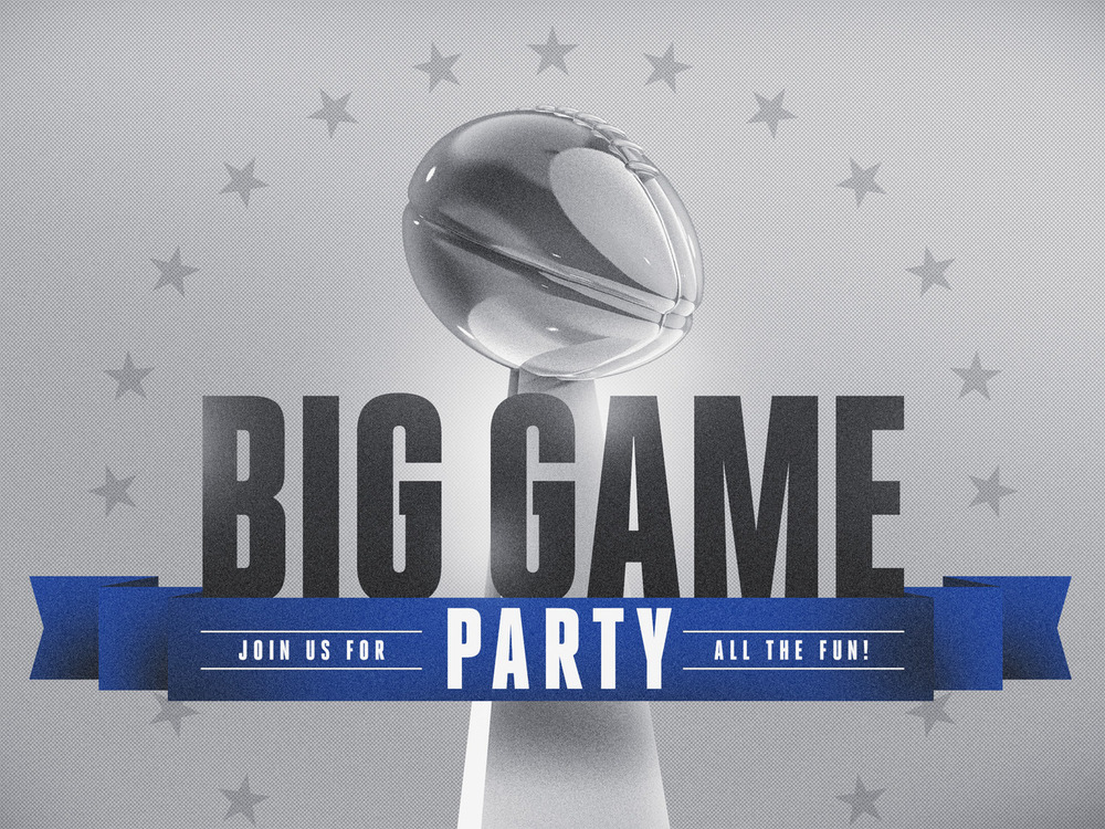 Big Game Party Feb. 7, 4-10 PM