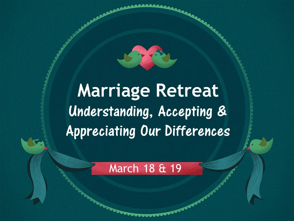 Marriage Retreat March 18-19
