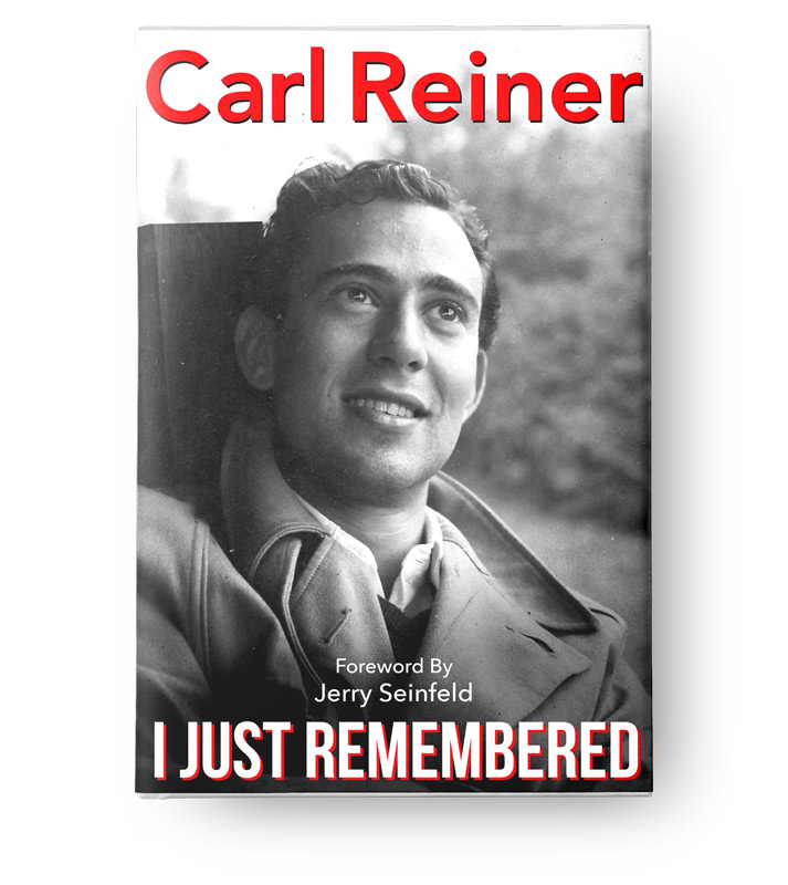 I Just Remembered by Carl Reiner