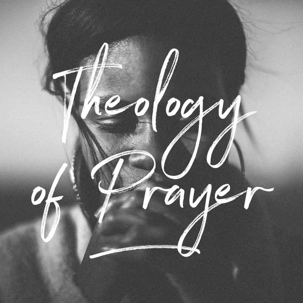 TheologyOfPrayer.jpg