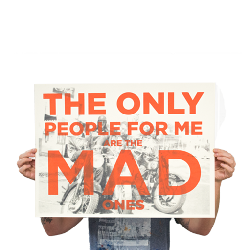 """Mad Ones"" Jack Kerouac Poster - $20.00"