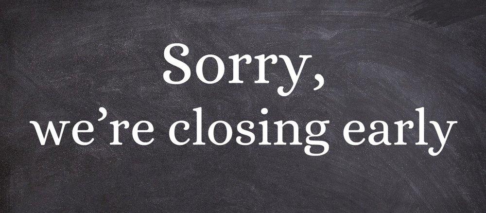closing early blackboard.jpg