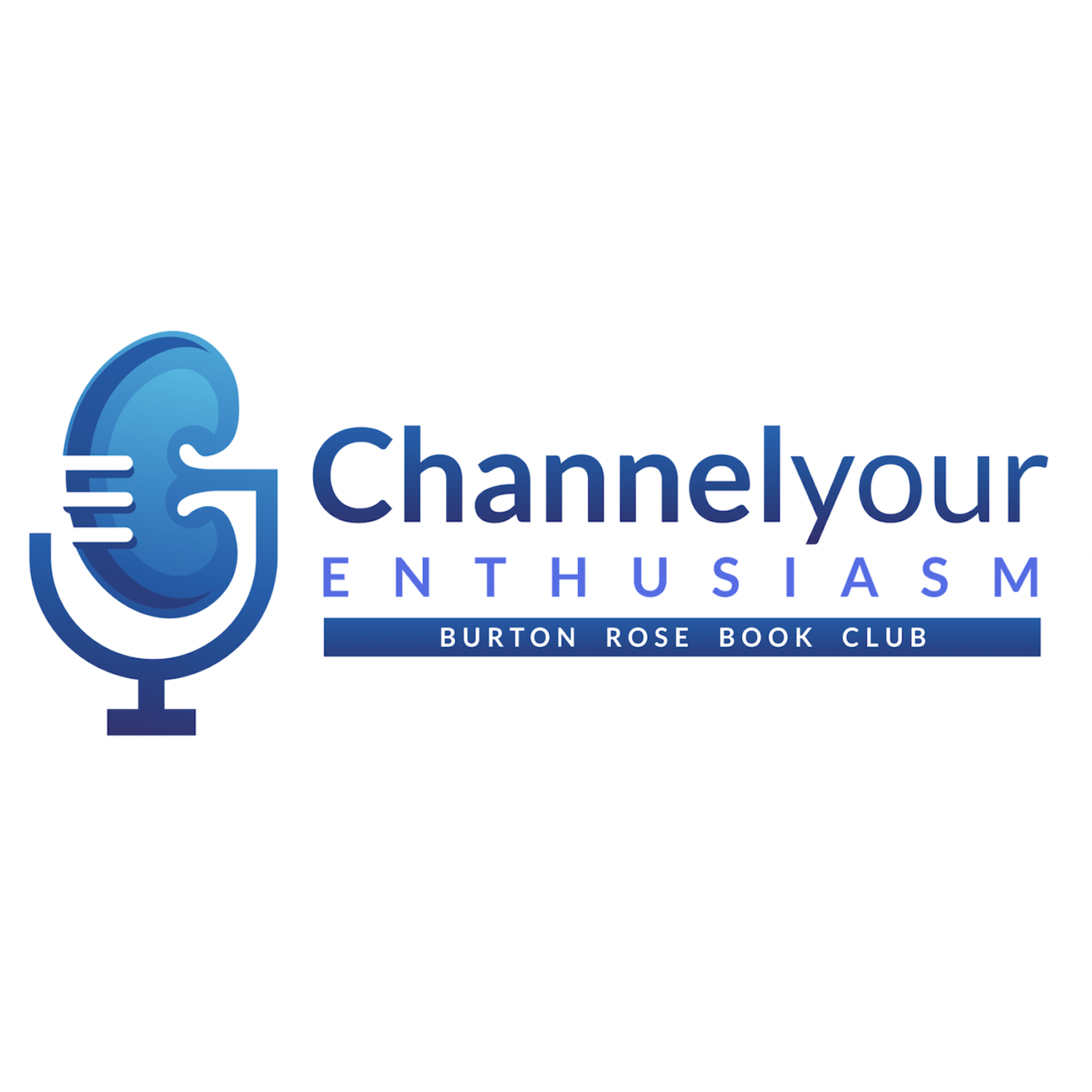 Channel Your Enthusiasm