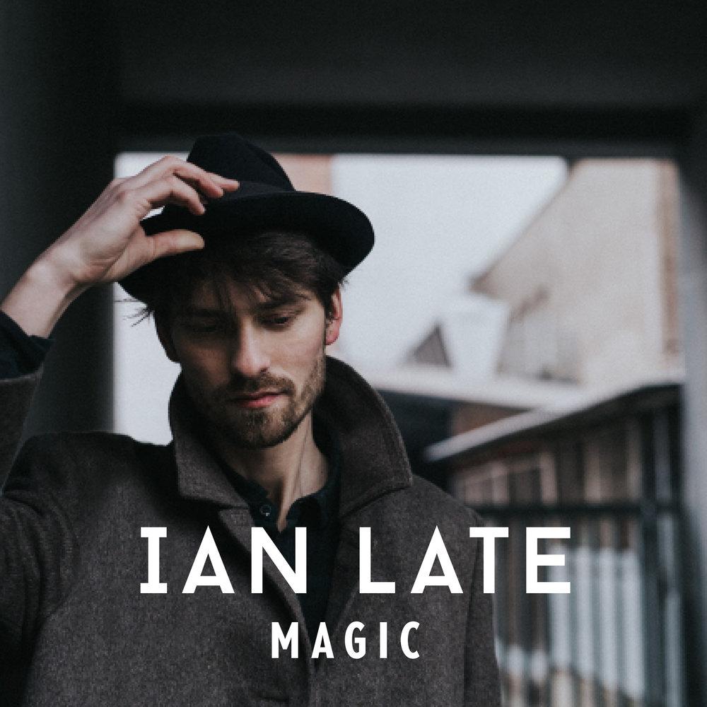 IAN LATE_Artwork Single_Magic2_300dpi.jpg