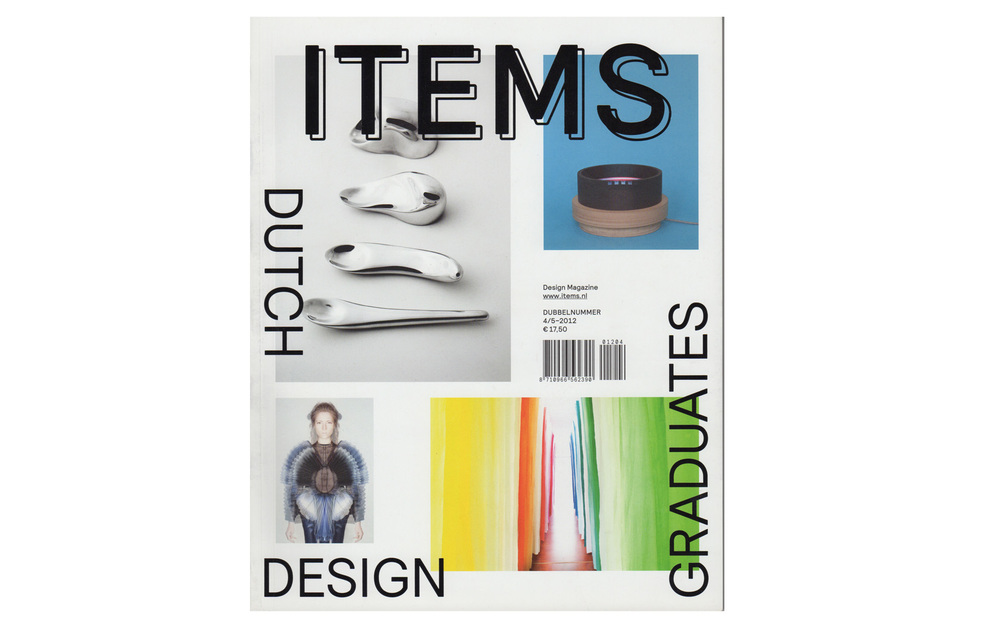Items magazine used to be one of the leading magazine for design in The Netherlands. Their yearly selection of graduates is a tastery for upcoming talent. The 2012 graduates selection - unfortunately the last selection Items has been able to put together - was on display during the Eindhoven Design Week.