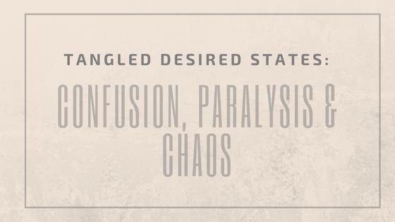 Tangled Desired States